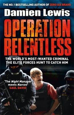 Operation Relentless by Damien Lewis