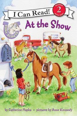 Pony Scouts: At the Show by Catherine Hapka