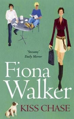 Kiss Chase by Fiona Walker
