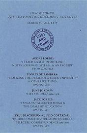 Lost & Found: The CUNY Poetics Document Initiative, Series VII by Audre Lorde