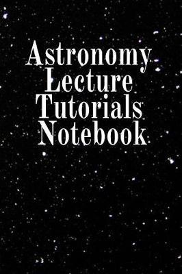 Astronomy Lecture Tutorials Notebook by Lars Lichtenstein