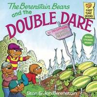 Berenstain Bears and the Double Dare by Stan And Jan Berenstain Berenstain