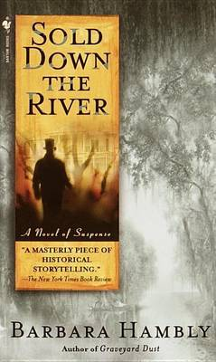 Sold Down The River by Barbara Hambly image