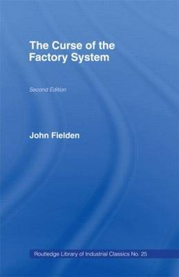 Curse of the Factory System by John Fielden image