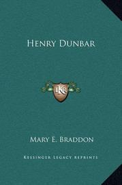 Henry Dunbar by Mary , Elizabeth Braddon