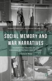 Social Memory and War Narratives by C Weber