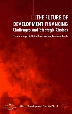 The Future of Development Financing by Francisco Sagasti image