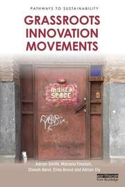 Grassroots Innovation Movements by Adrian Smith