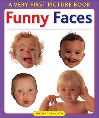Funny Faces by Nicola Tuxworth