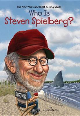Who Is Steven Spielberg? by Stephanie Spinner image