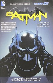 Batman Vol. 4 Zero Year-Secret City (The New 52) by Scott Snyder