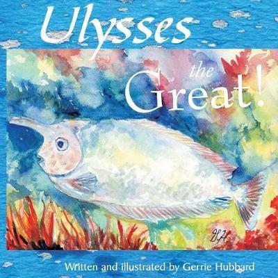 Ulysses the Great by Gerrie Hubbard image