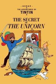 Tintin: The Secret of the Unicorn by Herge