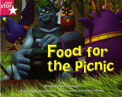 Fantastic Forest Pink Level Fiction: Food for the Picnic by Lisa Thompson