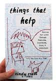 Things That Help: Healing Our Lives Through Feminism, Anarchism, Punk, & Adventure by Cindy Crabb