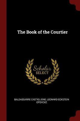 The Book of the Courtier by Baldassarre Castiglione image