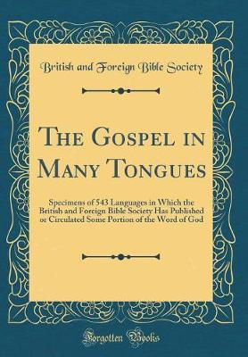 The Gospel in Many Tongues by British And Foreign Bible Society image