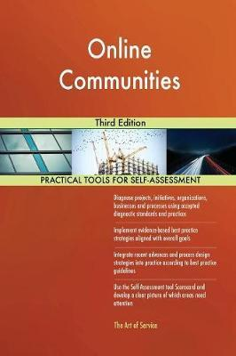 Online Communities Third Edition by Gerardus Blokdyk