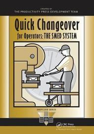 Quick Changeover for Operators by Shigeo Shingo