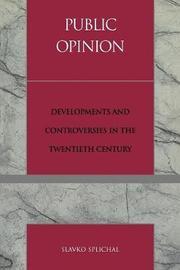Public Opinion by Slavko Splichal