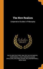 The New Realism by Ralph Barton Perry
