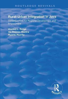 Rural-Urban Integration in Java by Vincent L. Rotage