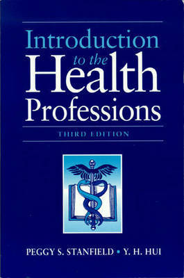 Introduction to the Health Professions by Peggy S. Stanfield, R.D., M.S. image