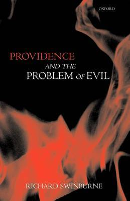 Providence and the Problem of Evil by Richard Swinburne image