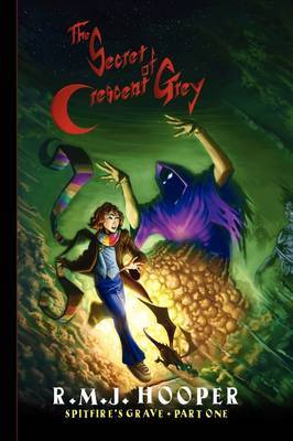 The Secret of Crescent Grey by R.M.J. HOOPER image