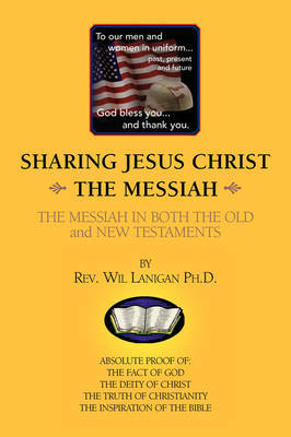Sharing Jesus Christ the Messiah by Rev. Wil Ph.D. Lanigan image