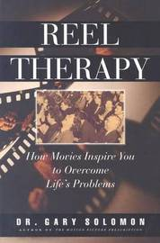 Reel Therapy by Gary Soloman