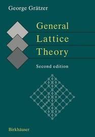 General Lattice Theory by George A Gratzer