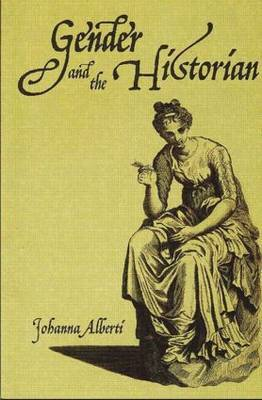 Gender and the Historian by Johanna Alberti image