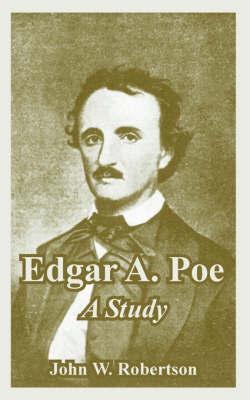 Edgar A. Poe by John, W. Robertson image