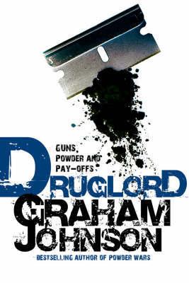 Druglord by Graham Johnson