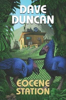 Eocene Station by Dave Duncan