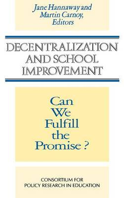 Decentralization and School Improvement by Jane Hannaway
