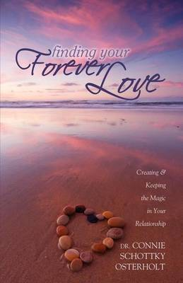Finding Your Forever Love by Connie Schottky-Osterholt image