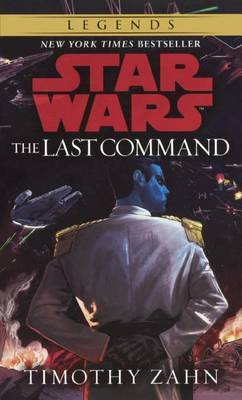 Book 3, the Last Command by Timothy Zahn image