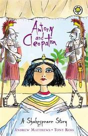 A Shakespeare Story: Antony and Cleopatra by Andrew Matthews image