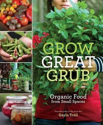 Grow Great Grub by Gayla Trail image