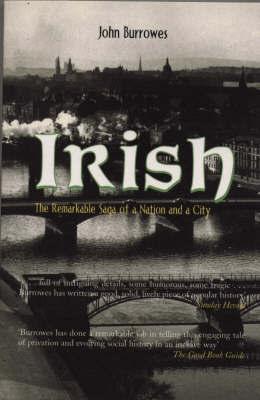 Irish by John Burrowes