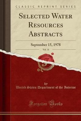 Selected Water Resources Abstracts, Vol. 11 by United States Department of Th Interior