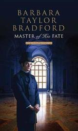 Master of His Fate by Barbara Taylor Bradford image