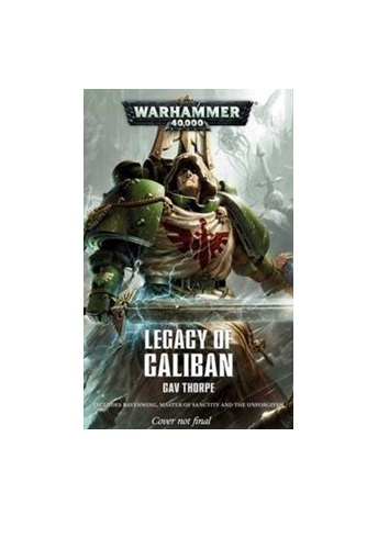 Legacy of Caliban: The Omnibus by Gav Thorpe image