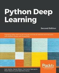 Python Deep Learning by Ivan Vasilev