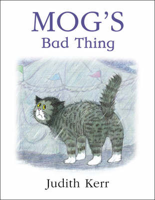 Mog's Bad Thing by Judith Kerr image