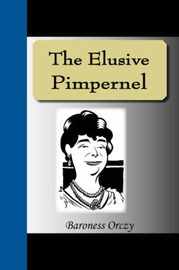 The Elusive Pimpernel by Emmuska Orczy image
