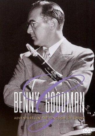Benny Goodman - Adventures In The Kingdom Of Swing on DVD image