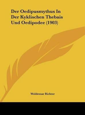 Der Oedipusmythus in Der Kyklischen Thebais Und Oedipodee (1903) by Woldemar Richter image